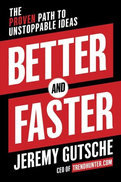 Better & Faster